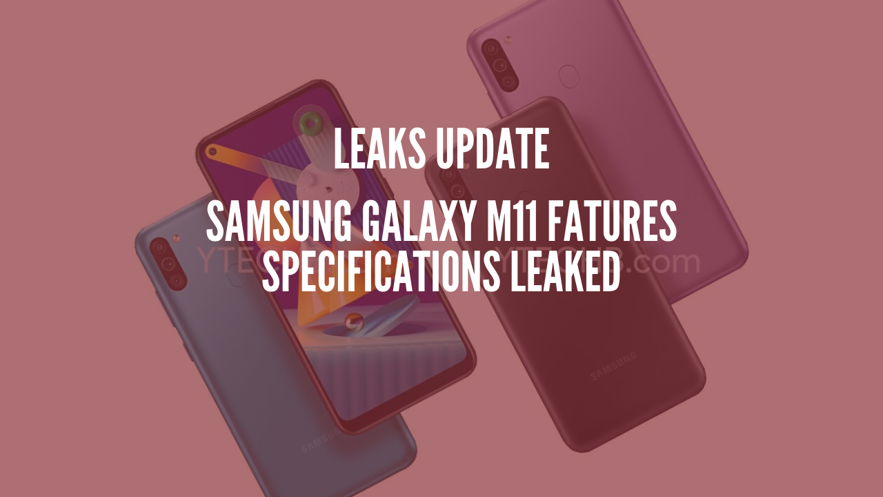 Samsung Galaxy M11 Features Specifications Leaked