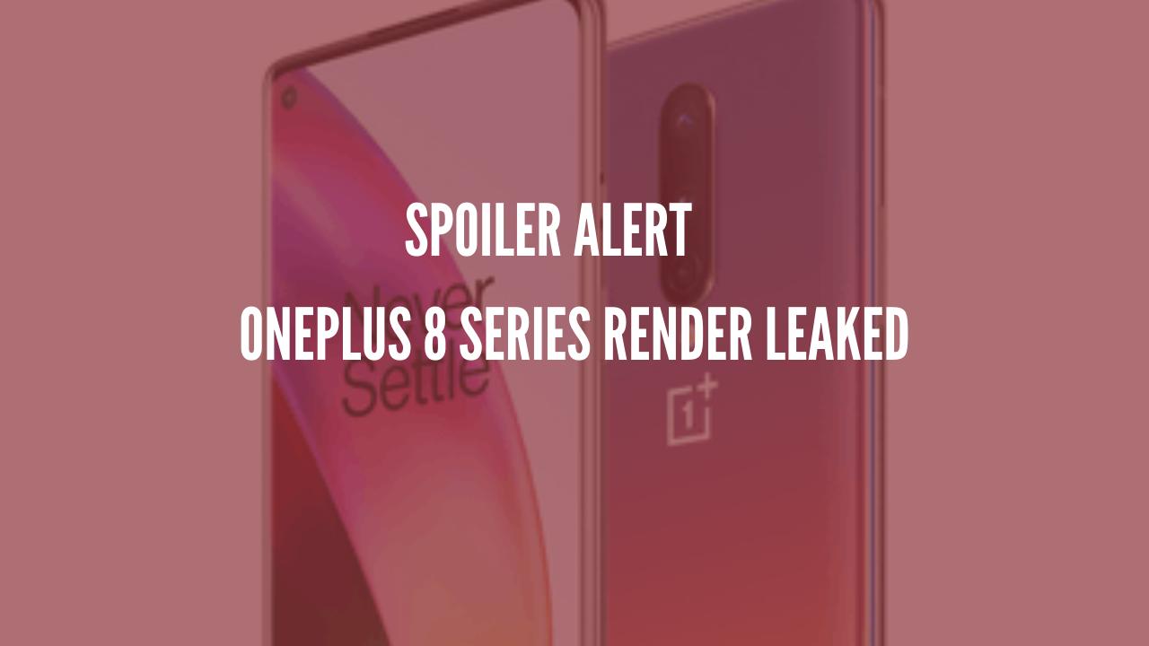 OnePlus 8 Series Render Leak; Colors Confirmed