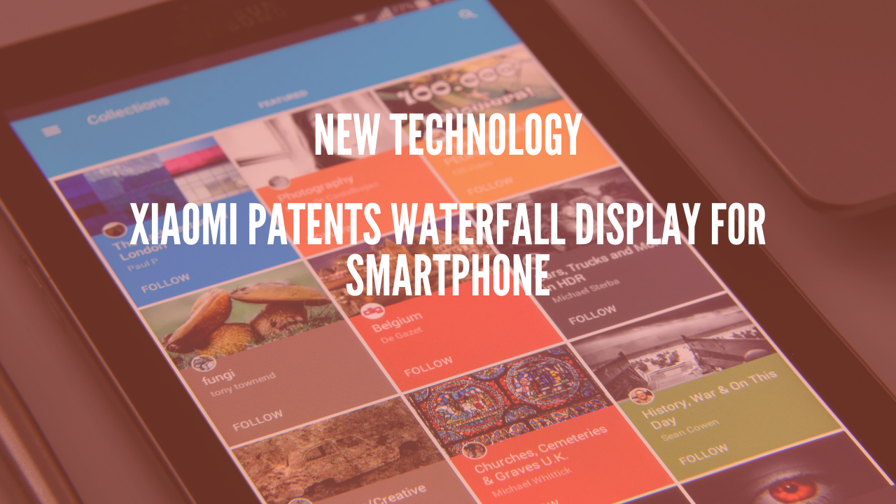 Xiaomi Patents Waterfall Display for Smartphone