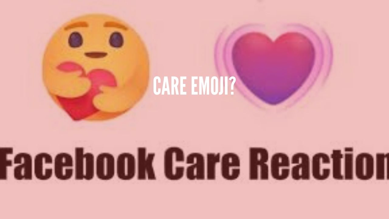 Photo of Facebook rolled out the Care Emoji to show love and care
