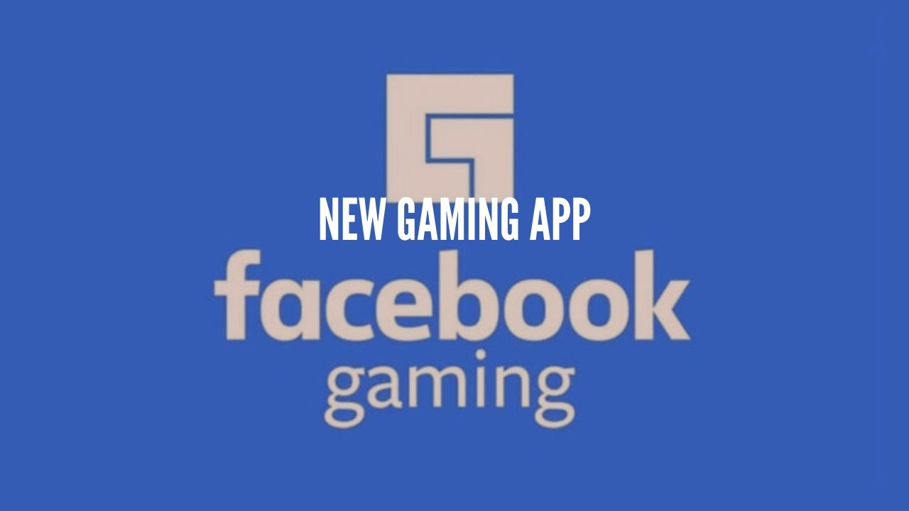 Photo of Facebook launches Gaming App, Would it be a Game Changer?