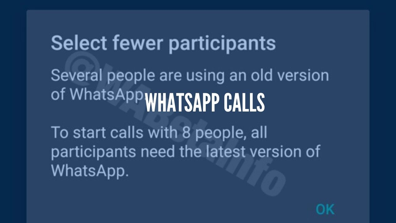Photo of Whatsapp group call to support up to 8 participants