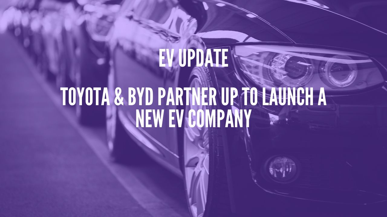 Photo of Toyota & BYD partner up to launch a new EV company
