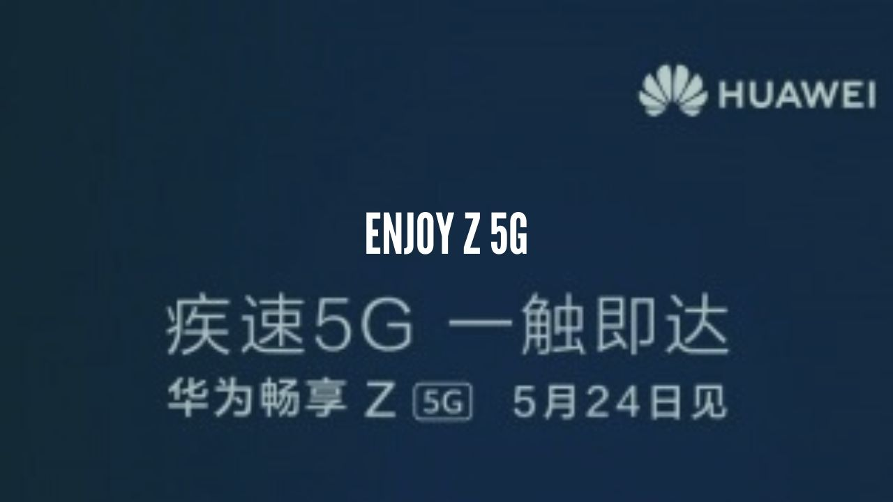 Photo of Huawei Enjoy Z 5G to launch on May 24; A rebranded version of the Honor X10 5G