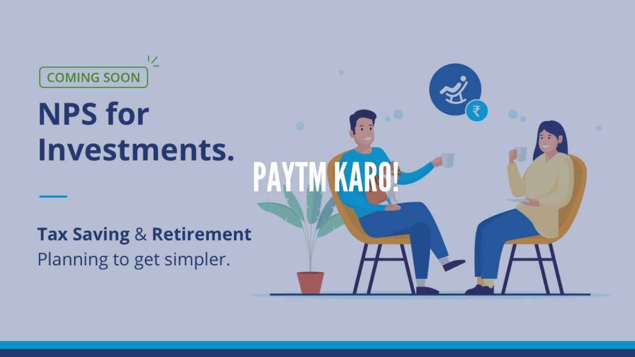 Photo of Get Ready to Invest in NPS through Paytm Money