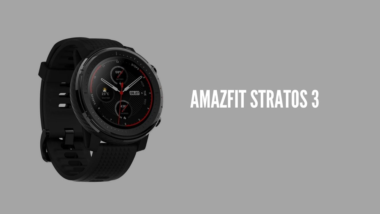 Photo of Huawei launches Amazfit Stratos 3 smartwatch
