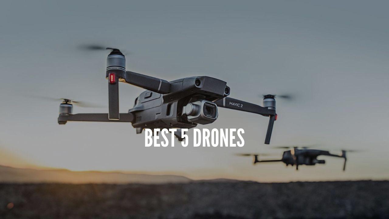 Best 5 Drones