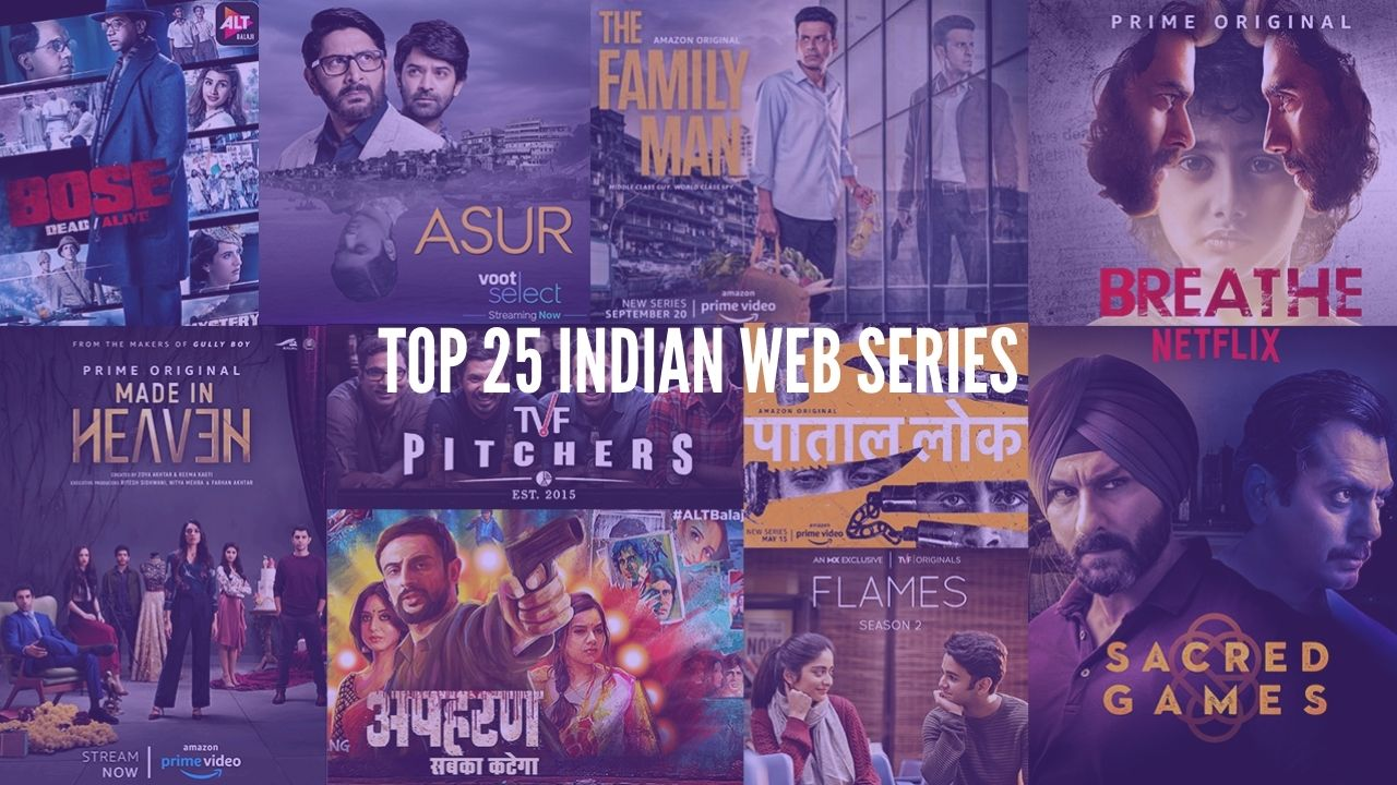 Top 25 Indian Web series