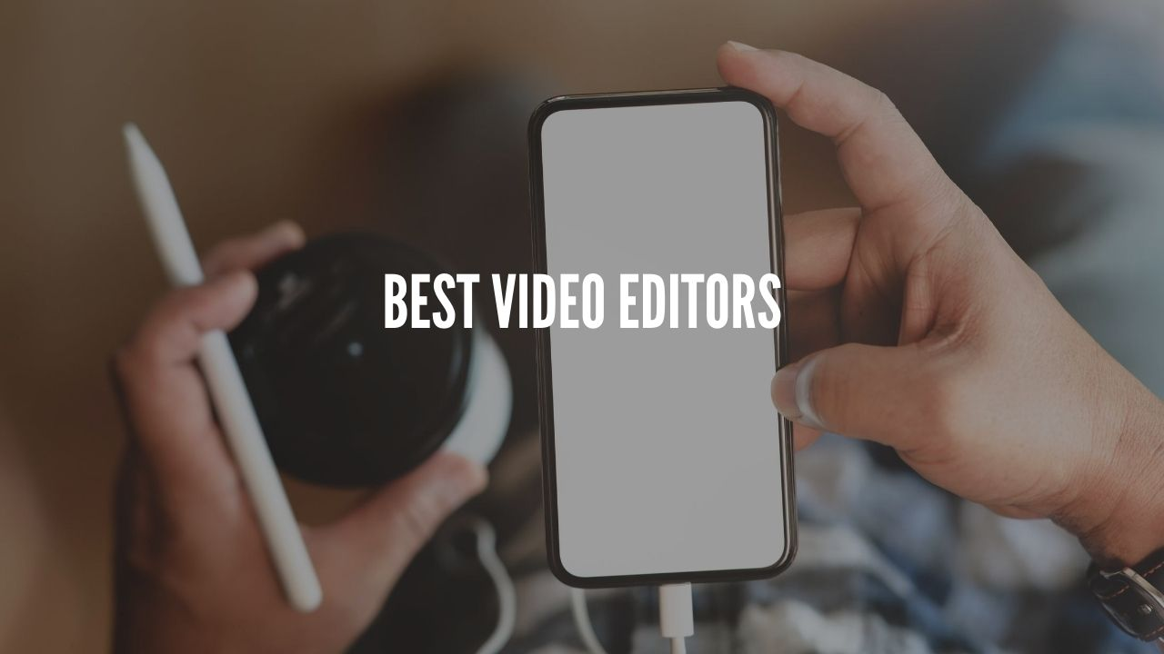 Photo of Five Best Video Editors For Android Users