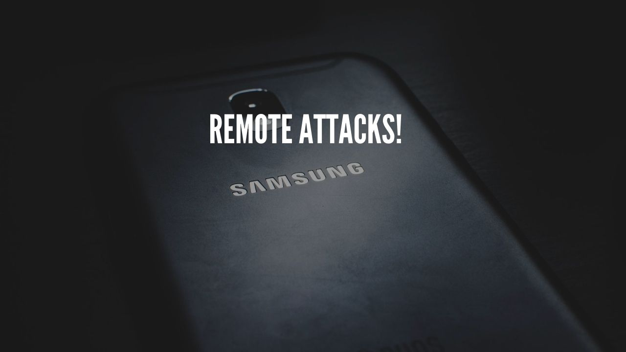 Samsung Phone Users Exposed to Remote Attacks