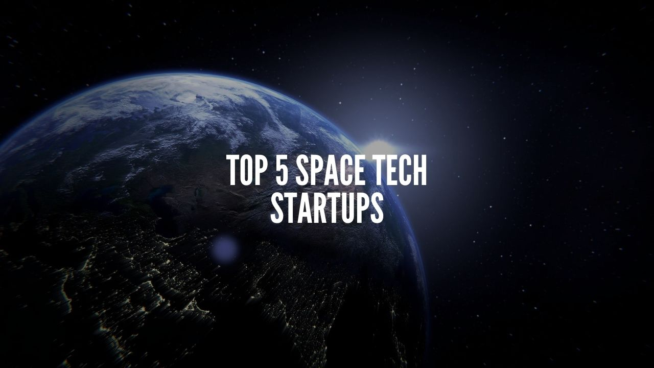 top 5 space tech startups