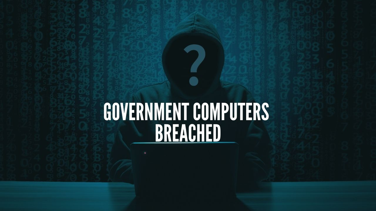 Government Computers breached