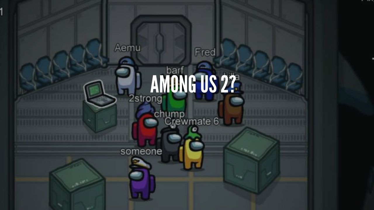 Photo of Among Us 2 Cancelled, But Original Getting Updated