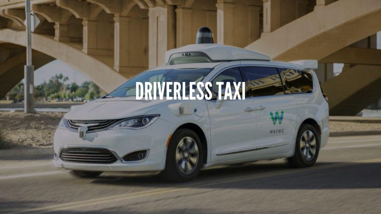 driverless taxi waymo