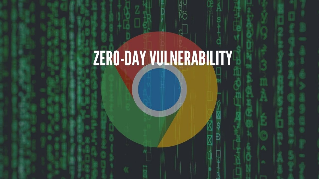 Photo of Two Chrome Zero days under active exploitation