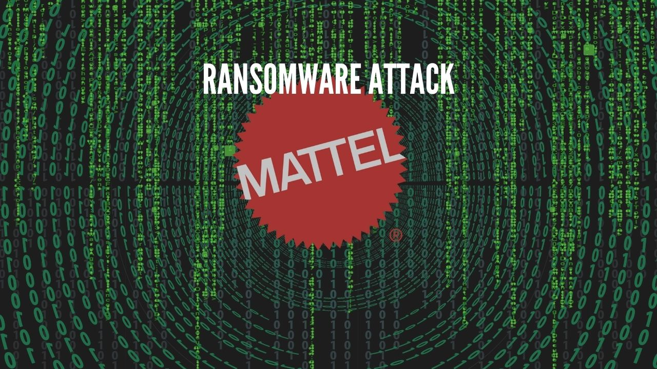 Photo of Ransomware Attack On Toymaker Mattel