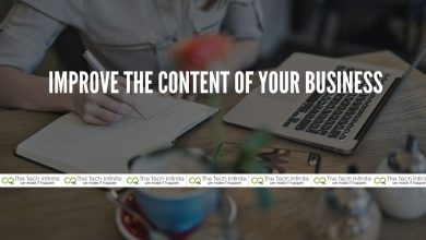 Photo of Here's How You Can Improve The Content of Your Business?
