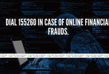 Photo of Dial 155260 In case of Online Financial Frauds.